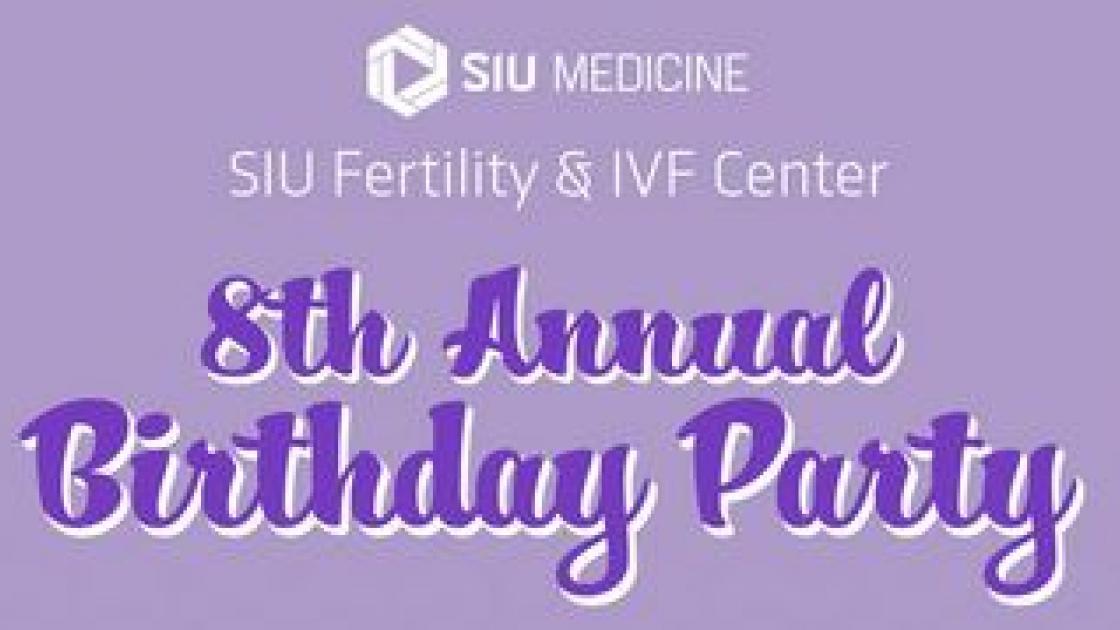 8th Annual Fertility & IVF Center Birthday Party