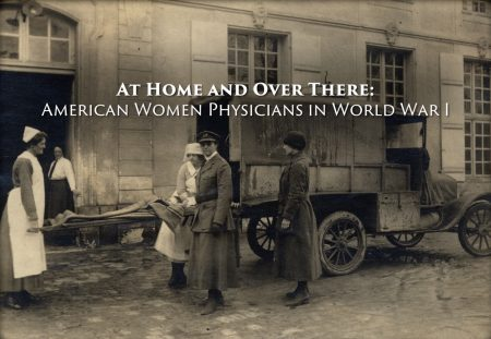 "Film cover of ""At Home and Over There: American Women Physicians in WWI"""